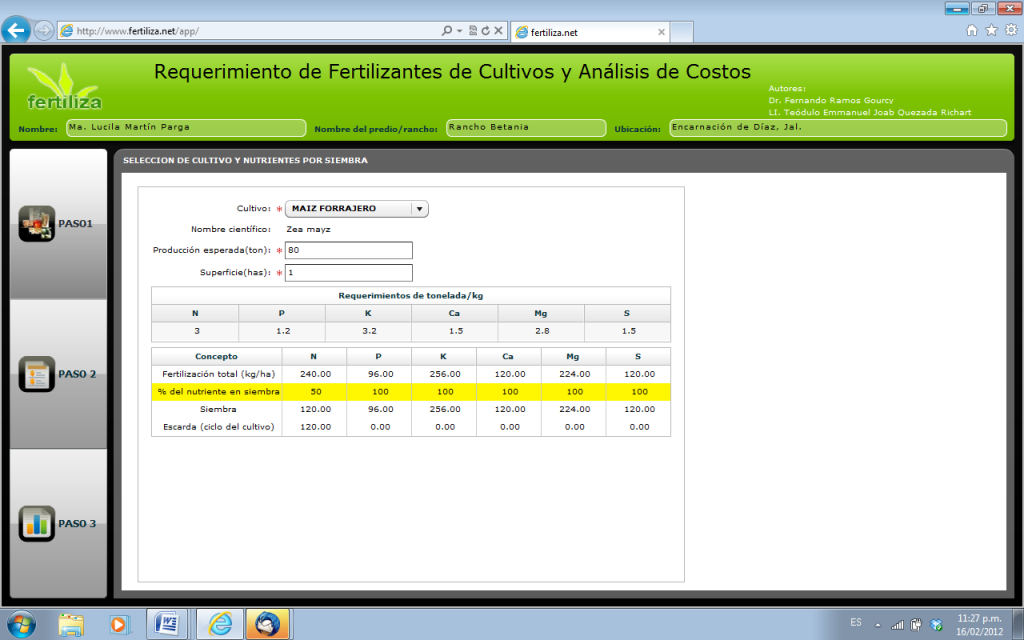 Primer paso: Captura de datos generales, selección del cultivo, producción esperada (t/ha) y superficie de la parcela de producción (ha).